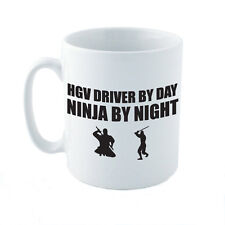 HGV DRIVER BY DAY NINJA BY NIGHT - Lorry / Wagon / Novelty Themed Ceramic Mug