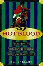 Hot Blood: The Money, the Brach Heiress, the Horse Murders-ExLibrary