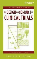 A Manager's Guide to the Design and Conduct of Clinical Trials (Manager's Guide