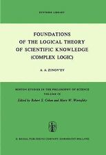 Foundations of the Logical Theory of Scientific Knowledge (Complex Logic) (Bosto