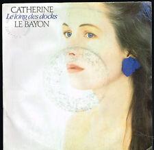 """45T 7"""": Catherine le Bayon: le long des docks. EMI. A5"""