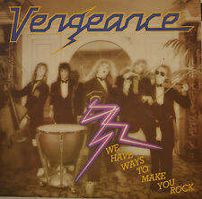 VENGEANCE - WE HAVE WAYS TO MAKE YOU ROCK -   LP (S 723)