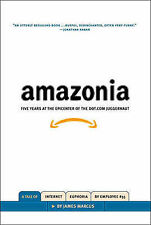 Amazonia: Five Years at the Epicenter of the Dot.Com Juggernaut, James Marcus