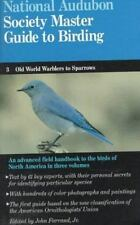THE AUBUBON SOCIETY MASTER GUIDE TO BIRDING #3 Warblers to Sparrows.
