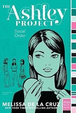 The Ashley Project Ser.: Social Order 2 by Melissa De la Cruz (2014, Paperback)