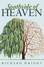 Southside of Heaven by Richard Wright (2015, Paperback)
