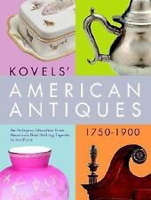 Kovels' American Antiques, 1750-1900-ExLibrary