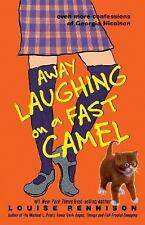 Away Laughing on a Fast Camel by Louise Rennison VGC Hardcover