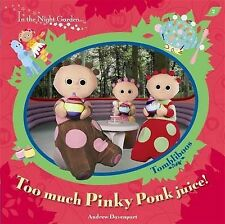 In The Night Garden: Too Much Pinky Ponk Juice!,ACCEPTABLE Book