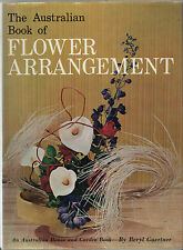 The Australian Book of Flower Arrangement.  Rare. See Review.
