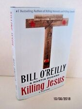 Killing Jesus: A History by Bill O'Reilly & Martin Dugard