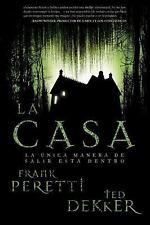 La casa: La única manera de salir está dentro (Spanish Edition)