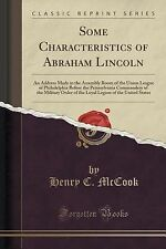 Some Characteristics of Abraham Lincoln : An Address Made in the Assembly...