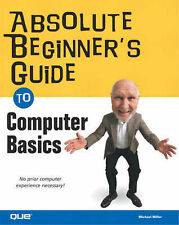 Absolute Beginner's Guide to Computer Basics,GOOD Book