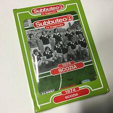 SCOZIA 1974 SUBBUTEO SQUADRA CALCIO Legends La Leggenda Team