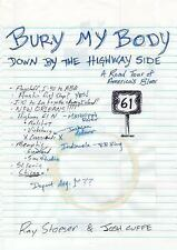 Bury My Body down by the Highway Side by Josh Cuffe and Ray Stoeser (2014,...