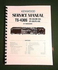Kenwood TS-430S Service Manual - Premium Card Stock Covers & 32 LB Paper!