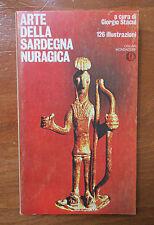 Stacul ARTE DELLA SARDEGNA NURAGICA - Oscar Mondadori I° ed. 1975