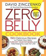 Zero Belly Cookbook: 150+ Delicious Reci