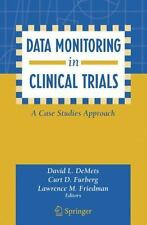 Data Monitoring in Clinical Trials: A Case Studies Approach-ExLibrary