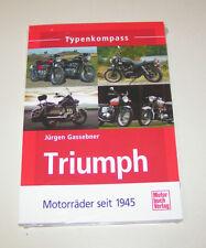 Triumph Motorräder seit 1945 - Typenkompass!
