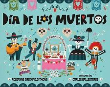 Dia de Los Muertos by Roseanne Greenfield Thong (2015, Picture Book)