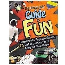 Children's Book THE ULTIMATE KID'S GUIDE TO FUN Projects Airplanes Games NEW PB