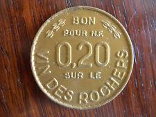 PRIME PUBLICITAIRE : PIECE BON DE REDUCTION VIN DES ROCHERS BOISSON ANNEES 50