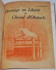 Dressage en liberté du cheval d'obstacles Auteur:Havrincourt Louis (Comte d