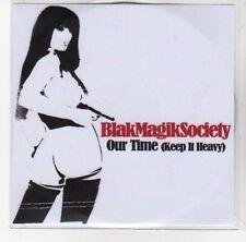 (DL775) Blak Magik Society, Our Time (Keep It Heavy) - DJ CD