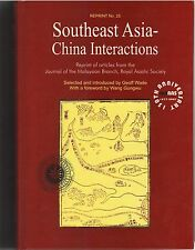 Southeast Asia-China Interactions - Geoff Wade (ed.)