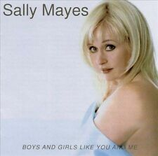 Mayes, Sally, Boys & Girls Like You & Me