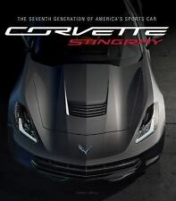 CORVETTE STINGRAY 7th Generation of America's Sports Car by Larry Edsall NEW