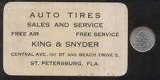 BUSINESS CARD  ST PETERSBURG Florida/FL  King & Snyder Tire Shop Promo Ad 1930's