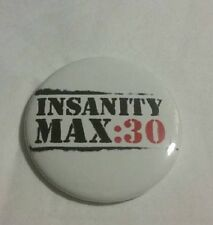 Insanity Max 30 Shawn T Shakeology Team Beachbody Coach Pinback Button NEW