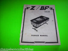 Z BF COCKTAIL TABLE 1980 ORIGINAL VIDEO ARCADE GAME SERVICE REPAIR MANUAL Z/BF