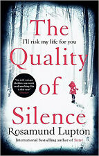 The Quality of Silence, New, Lupton, Rosamund Book