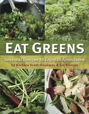 Eat Greens: Seasonal Recipes to Enjoy in Abundance-ExLibrary