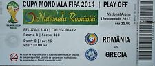 TICKET 19.11.2013 Romania Romania-Greece Grecia
