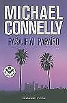 Pasaje al paraiso (Harry Bosch) (Spanish Edition) by Michael  Connelly