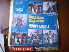 """7"""" NUOVI ANGELI RAGAZZINA RAGAZZINA (MENDOCINO) NON C'E' BISOGNO DI PIANGERE"""