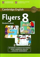 Cambridge English FLYERS 8 STUDENT'S BOOK Official Examination Papers @NEW@ 2013
