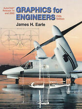 Graphics for Engineers: With AutoCAD Release 14 and 2000, James H. Earle, Good B