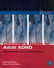 Clinician's Guide to Adult ADHD: Assessment and Intervention (Practical Resour..