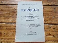 SEINE ET MARNE - LE VIEUX PASSE DE CHELLES - MARIUS VAZEILLES - ARCHEOLOGIE
