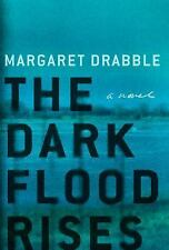 The Dark Flood Rises by Margaret Drabble (2/14/17, ARC, Paperback)