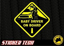 WARNING BABY DRIVER ON BOARD STICKER DECAL SIGN SUITS DRAG RACING RALLY DRIFT