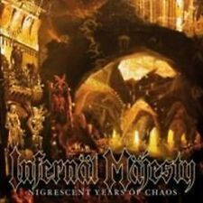 Infernal Majesty - Nigrescent Years Of Chaos [New CD]