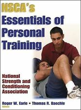 NSCA'S ESSENTIALS OF PERSONAL TRAINING BY ROGER W EARLE THOMAS BAECHLE NATIONAL