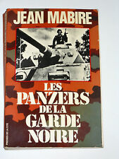 LES PANZERS DE LA GARDE NOIRE La Leibstandarte Garde personnelle d'Hitler